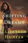 Shifting Dreams
